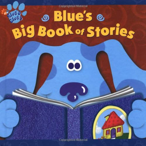 Blue's big book of stories.
